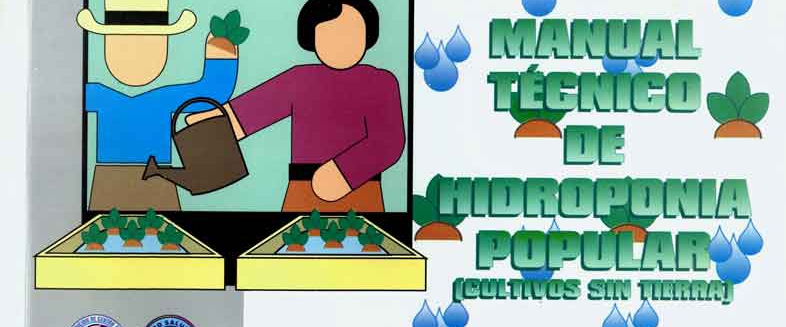 Manual Técnico de Hidroponía (Cultivo sin tierra)